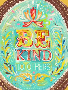Be Kind to Others, Our Favorites Canvas Wall Art   Oopsy daisy
