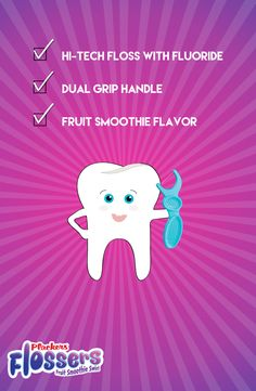 The new Plackers flossers are designed to promote healthy oral habits for kids---not an easy task.