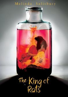 The King of Rats (The Sin Eater's Daughter #0.5) by Melinda Salisbury