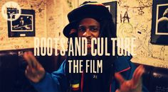 Roots and Culture – The Film (Documentary)