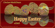 #IDWP I Declare World Peace Easter greeting