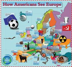 Are the American stereotypes about Europe true? -- Americans have some amazing stereotypes about Europe. This alternative Map of Europe, shows some of the key US opinions about Europeans. Is there any truth any of them? Funny Maps, Cool Pictures, Funny Pictures, Union Européenne, Cultura General, World Geography, Ap Human Geography, Le Web, Historical Maps