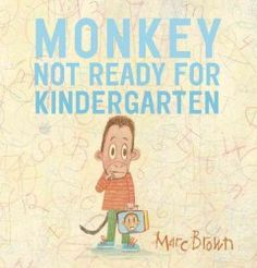 Kindergarten is just a week away and Monkey is not ready, but with help and encouragement from family and friends, he begins to get excited.