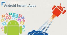 Arrivano in Italia le Android Instant Apps, ecco come usarle. Cosa sono, come funzionano le Android Instant Apps. Come usare le app senza scaricarle.