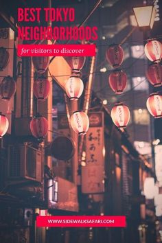 Learn about the best places to visit in Tokyo. Discover a variety of Tokyo's districts. Travel Japan and explore Tokyo neighborhoods. #Tokyo #Japan