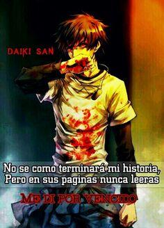 Daiki San Frases Anime No se como terminara mi historia