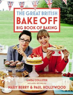 The Great British Bake Off Big Book of Baking  The Great British Bake Off Big Book of Baking is the perfect hardback gift for lovers of the BBC1 show! Filled to the brim with 120 of the best recipes from Mary Berry and Paul Hollywood, and featuring contributions from this season's contestants, this book offers a delicious range of treats - from tasty tiramisu to brilliant banana bread.
