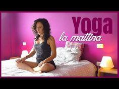 Yoga - Per un Dolce Risveglio - YouTube
