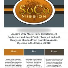 Austin's Only Music, Film, Entertainment Production and Event Facility Located on South Congress Minutes From Downtown Austin. Opening in the Spring of 2013. http://slidehot.com/resources/the-soco-mission-press-kit.60044/