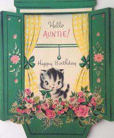 Vintage Die Cut Kitten in The Window Aunt Happy Birthday Greeting Card Vintage Birthday Cards, Happy Birthday Greeting Card, Bday Cards, Vintage Greeting Cards, Vintage Postcards, Vintage Stationary, Vintage Images, Vintage Clip, Vintage Pictures