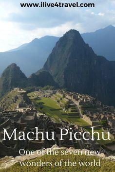 Machu Picchu New Seven Wonder of the World
