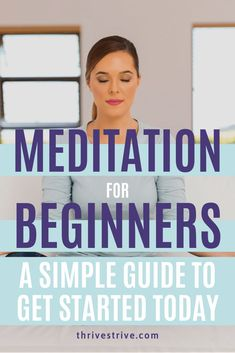 Meditation For Beginners A Simple Guide To Get Started Today This Post Lays Down Some Basic Instructions On How To Meditate For Beginners As Well As Address The Common Concerns Most Beginners May Have Meditation Mantra, Daily Meditation, Mindfulness Meditation, Meditation Music, Meditation Space, Chakra Meditation, Meditation For Beginners, Meditation Techniques, What Is Mindfulness