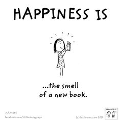 Happiness is...the smell of a new book.