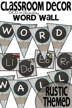 Word Wall (Rustic Themed) This word wall set is the prefect addition to your elementary classroom rustic theme! These come with small alphabet headers and a word wall banner. Goes perfect with my other rustic themed resources. FUN, CUTE, AND FUNCTIONAL! Alphabet Activities Kindergarten, 1st Grade Activities, Classroom Activities, Literacy, Classroom Themes, Classroom Organization, Small Alphabets, Welcome Banner, Wall Banner