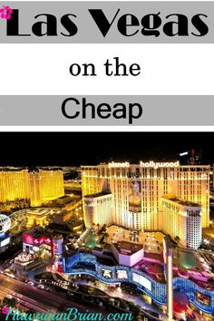 Las Vegas is one of my favorite cities because there's no shortage of things to do and amazing things to see. Las Vegas on the Cheap, Free Trams, Free Shuttles, Free Shows, Cheap Steak, Las Vegas Coupons, Loose Slots, Downtown, Las Vegas Casino, Las Vegas