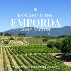 Exploring the Emporda Wine Region #CostaBrava #Spain #Travel