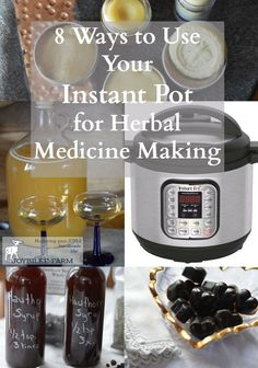 8 Ways to Use Your Instant Pot for Herbal Medicine Making | Joybilee Farm
