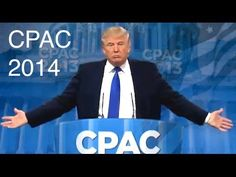 DONALD TRUMP CPAC 2014 (FULL SPEECH)