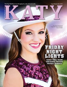 Cinco Ranch Cougar Star and senior Lieutenant Carmon Endlich on the cover of Katy Magazine's August/September 2015 Friday Night Lights issue!