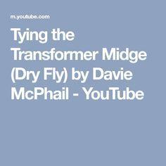 Tying the Transformer Midge (Dry Fly) by Davie McPhail - YouTube