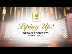 (7373) Piping Up: Organ Concerts at Temple Square | August 10, 2020 - YouTube Recital, Thing 1, Tabernacle Choir, Temple Square, Morning Mood, June 22, July 31, October, Salt Lake City Utah