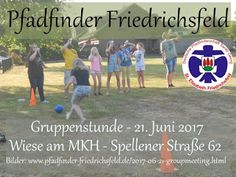 Blog der Pfadfinder Friedrichsfeld: Gruppenstunde - 21. Juni 2017