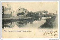Halle La passerelle au dessus du Canal de Charleroi oude postkaart carte postale ancienne Hal