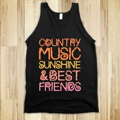 Country Music, Sunshine and Best Friends - Southern Girl - Skreened T-shirts, Organic Shirts, Hoodies, Kids Tees, Baby One-Pieces and Tote Bags Custom T-Shirts, Organic Shirts, Hoodies, Novelty Gifts, Kids Apparel, Baby One-Pieces | Skreened - Ethical Custom Apparel