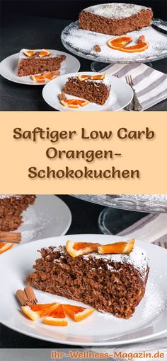 Rezept für einen saftigen Low Carb Orangen-Schokokuchen - kohlenhydratarm, kalorienreduziert, ohne Zucker und Getreidemehl
