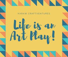 Play, Life, Art, Art Background, Kunst, Performing Arts, Art Education Resources, Artworks