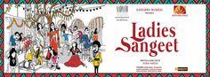 Ladies Sangeet http://enterapped.com/plays-and-theatre/ladies-sangeet/