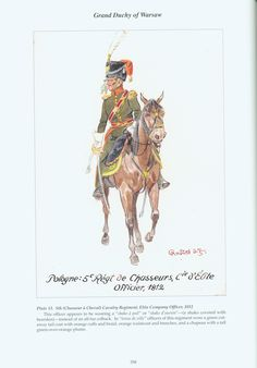 Grand Duchy of Warsaw: Plate 13. 5th (Chasseur à Cheval) Cavalry Regiment, Elite Company Officer, 1812.