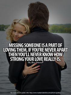 Missing You quotes and pic | Missing You Quotes - Missing someone is a part