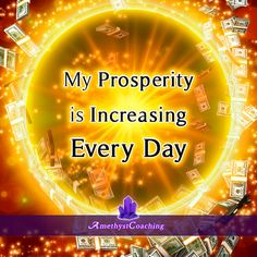 Today's Affirmation: My Prosperity Is Increasing Every Day <3 #affirmation #coaching It is not enough just to repeat words, while repeating the affirmation, feel and believe that the situation is already real. This will put more energy into the affirmation.