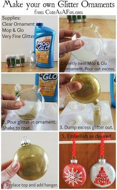 DIY Glitter Ornaments Glitter ornaments, with glitter on the inside. Use floor cleaner and very fine glitter. Add vinyl decal, initial, name, snowflake to the outside. Glitter Ornaments, Diy Christmas Ornaments, Homemade Christmas, Diy Christmas Gifts, Christmas Projects, Holiday Crafts, Christmas Holidays, Christmas Bulbs, Christmas Decorations