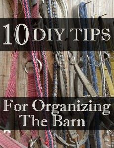 10 DIY Tips for Organizing The Barn