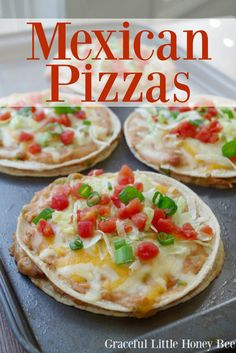 Easy Mexican Pizzas