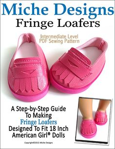Miche Designs Fringe Loafers Doll Clothes Pattern 18 inch American Girl Dolls | Pixie Faire