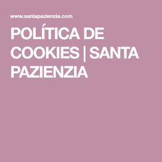 POLÍTICA DE COOKIES | SANTA PAZIENZIA