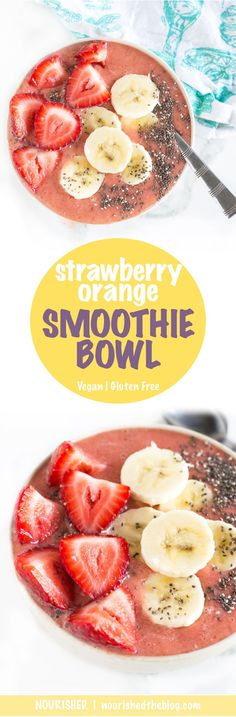 Easy-to-make | Smoothie | Strawberry Orange Smoothie Bowl | recipe | gluten free and vegan possible | A super healthy breakfast or refreshing afternoon bite or post workout snack.