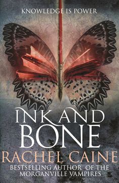 Rachel Caine, Ink and Bone (The Great Library, #1) [Allison & Busby]