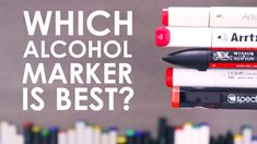 From Ohuhu to Artist's Loft to Copic. which alcohol marker is the best? Marker Paper, Marker Art, Alcohol Markers, Copic Markers, Best Alcohol, Artist Loft, Colour Board, Adult Coloring, Colouring