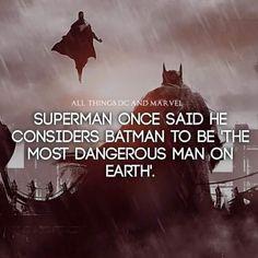 "Superman once said he considers Batman to be The most dangerous man on earth"" Batman Facts, Batman Quotes, Superhero Facts, Marvel Facts, I Am Batman, Batman Vs Superman, Marvel Dc Comics, Marvel Heroes, Batman Universe"