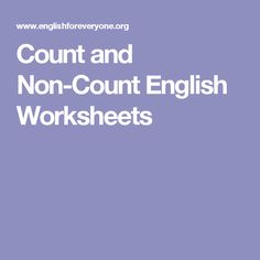 Count and Non-Count English Worksheets