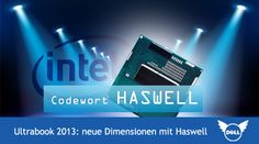 Codewort Haswell Dell Ultrabook 2013 - neue Dimensionen mit Haswell