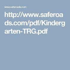 http://www.saferoads.com/pdf/Kindergarten-TRG.pdf