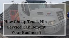 Owning a truck can be an expensive affair. Read to know about the #cheaptruckhire service and how it can benefit your business.  #Melbourne