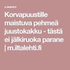Korvapuustille maistuva pehmeä juustokakku - tästä ei jälkiruoka parane | m.iltalehti.fi