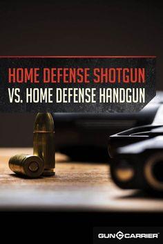Home Defense Shotgun vs. Home Defense Handgun | Survival Skills and Preparedness Ideas by Survival Life at http://guncarrier.com/home-defense-guns/