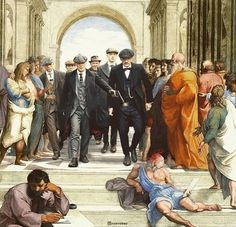 By order of the fcking Peaky Blinders! Inspired by The School of Athens by Raphael